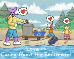 Love is Caring About the Environment